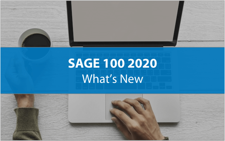 Sage 100 2020 What's New